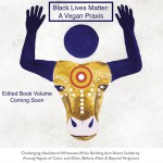Sistah Vegan Black Lives Matter conference poster